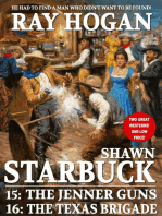 Shawn Starbuck Double Western 8