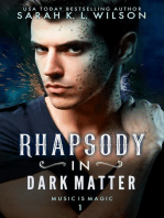 Rhapsody in Dark Matter
