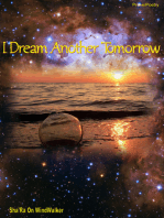 I Dream Another Tomorrow