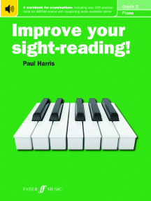 Improve your sight-reading! Piano Grade 2