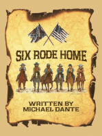 Six Rode Home