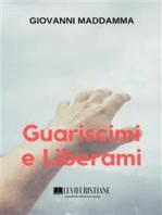 Guariscimi e Liberami