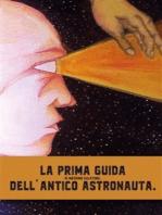 La prima guida dell'antico astronauta