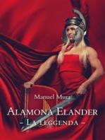 Alamona Elander La leggenda