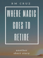 Where Magic Goes to Retire