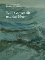 Willi Gottschalk und das Meer