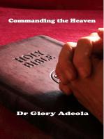 Commanding the Heaven