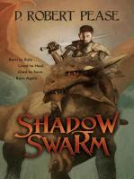 Shadow Swarm
