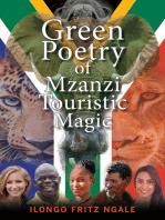 Green Poetry of Mzanzi Touristic Magic