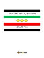 I capitani della Juventus