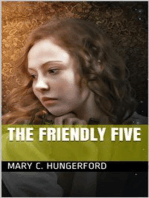 The Friendly Five / A Story