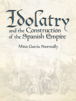 Idolatry and the Construction of the Spanish Empire