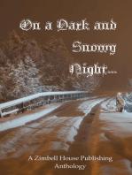 On a Dark and Snowy Night ...