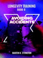Longevity Training-Book 9-Avoiding Accidents