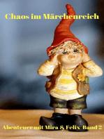 Chaos im Märchenreich
