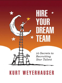 Hire Your Dream Team: 10 Secrets to Recruiting Star Talent