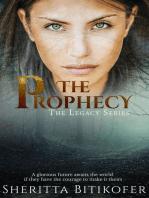 The Prophecy (A Legacy Novella)