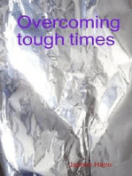 Overcoming tough times