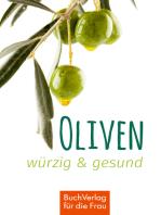 Oliven - würzig & gesund: Minibibliothek