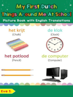 My First Dutch Things Around Me at School Picture Book with English Translations