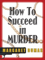 How to Succeed in Murder