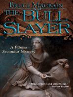 The Bull Slayer