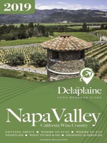 Napa Valley - The Delaplaine 2019 Long Weekend Guide: Long Weekend Guides