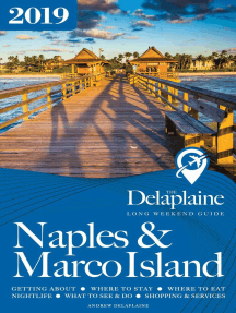 Naples & Marco Island - The Delaplaine 2019 Long Weekend Guide: Long Weekend Guides