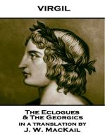 The Eclogues & The Georgics