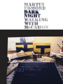 Dark Night: Walking with McCahon