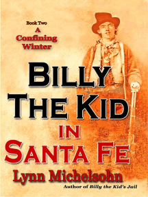 A Confining Winter: Billy the Kid in Santa Fe, #2