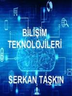 Bilişim Teknolojilerine Giriş