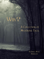 Why? A Collection of Mysteries Tales