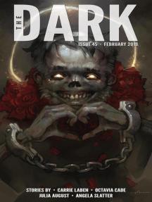 The Dark Issue 45: The Dark, #45