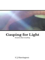 Gasping for Light