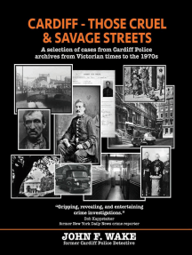 Cardiff - Those Cruel and Savage Streets: A selection of cases from Cardiff Police archives from Victorian times to the 1970s: Wordcatcher History