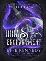Oria's Enchantment