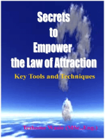 Secrets to Empower the Law of Attraction:Key Tools and Techniques