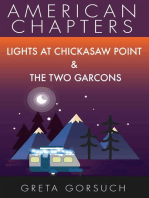 Lights at Chickasaw Point & The Two Garcons
