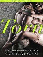 Torn - Book Three