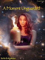 A Moment Unguarded