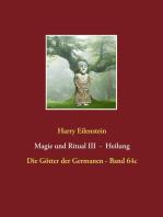 Magie und Ritual III - Heilung
