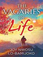 Vagaries of Life
