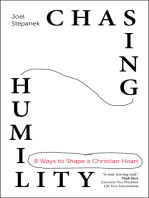 Chasing Humility: 8 Ways to Shape a Christian Heart