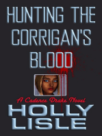 Hunting the Corrigan's Blood