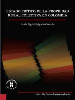 Estado crítico de la propiedad rural colectiva en Colombia