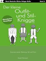 Der kleine Outfit- und Stil-Knigge 2100