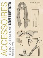 ACCESSOIRES - Digital Zeichnen mit Adobe Illustrator: Techniken & Tipps