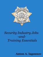 The Security Professionals Super-Ultimate Career Guide For Security Industry Jobs and Training Essentials