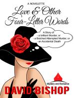 Love & Other Four Letter Words. A Novelette